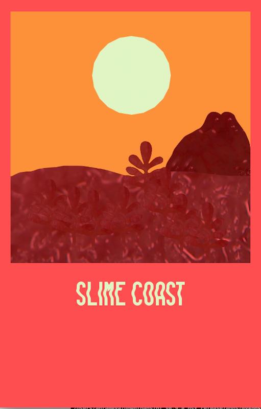 Slime Coast